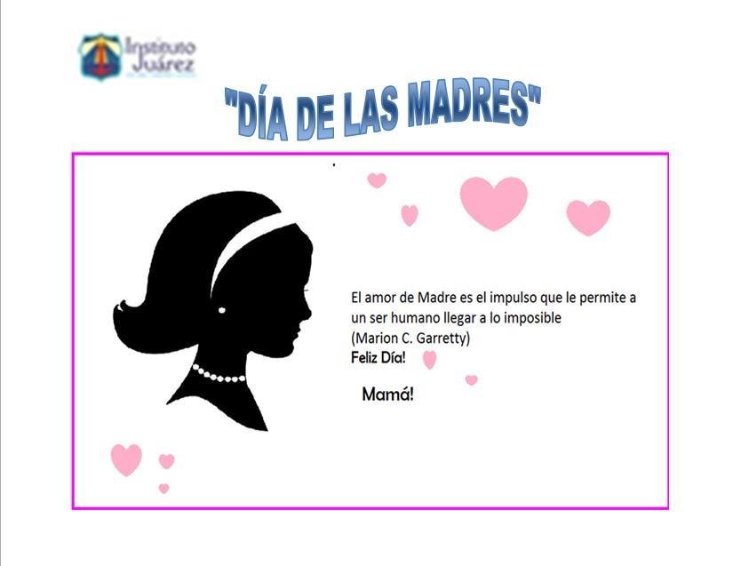 Invitacion DÍa De Las Madres RegiÓn: Instituto Juárez 2° Primaria: Mayo 2016