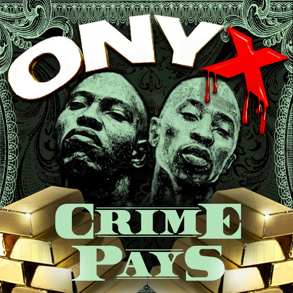Onyx - Crime Pays - Single Cover