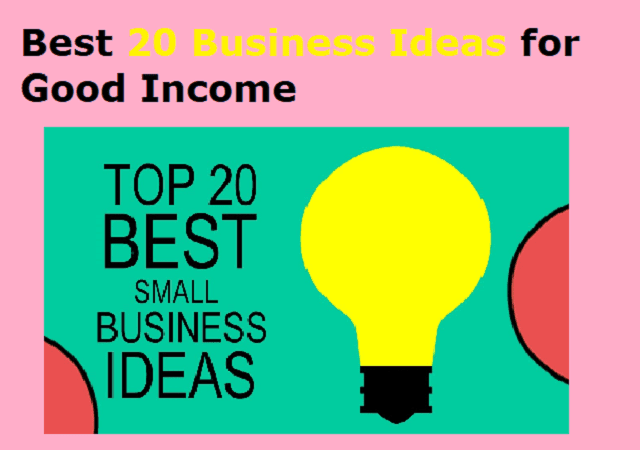 Best 7 Business Ideas for Good Income