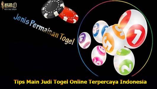 Tips Main Judi Togel Online Terpercaya Indonesia