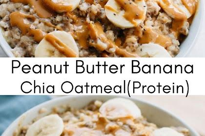 Peanut Butter Banana Chia Oatmeal(protein)