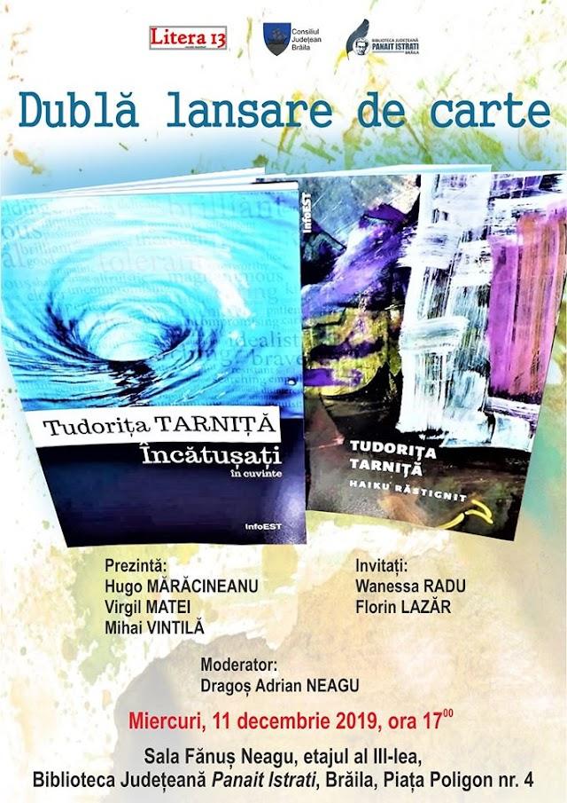 Tudorita Tarnita, dubla lansare de carte la Biblioteca Judeteana Panait Istrati