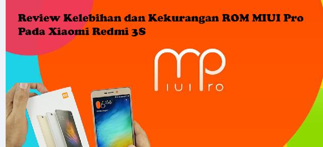 Review Kelebihan dan Kekurangan ROM MIUI Pro Pada Xiaomi Redmi 3S