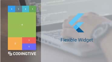 Flutter Flexible Widget Tutorial