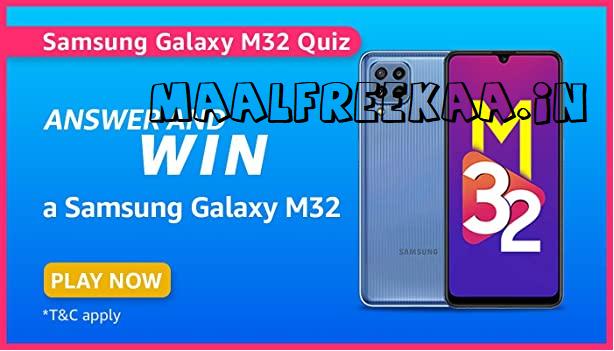 Galaxy M32 Quiz Answer Amazon Win