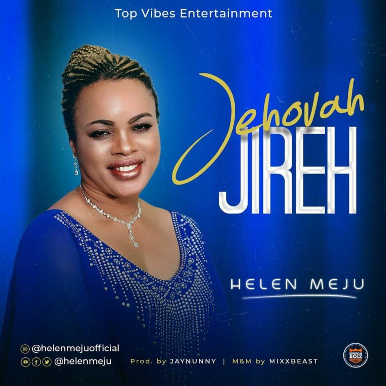 Helen Meju – Jehovah Jireh Mp3 Download
