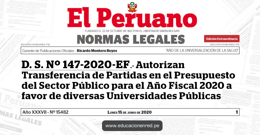 D. S. Nº 147-2020-EF.- Autorizan Transferencia de Partidas en el Presupuesto del Sector Público para el Año Fiscal 2020 a favor de diversas Universidades Públicas