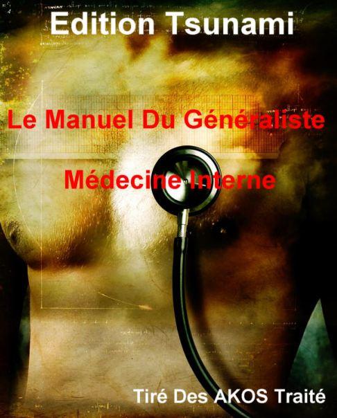 Le Manuel Du Généraliste - Médecine Interne - WWW.VETBOOKSTORE.COM
