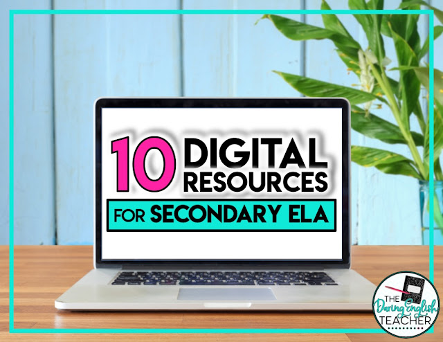 10 Digital Resources to Use with Your ELA Students