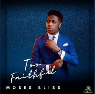 LYRICS: Moses Bliss - Spotlight