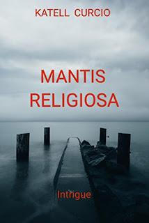 Livre - Mantis Religiosa - Katell Curcio