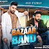 Bazaar Band lyrics- DJ Flow | DilPreet  Dhillon