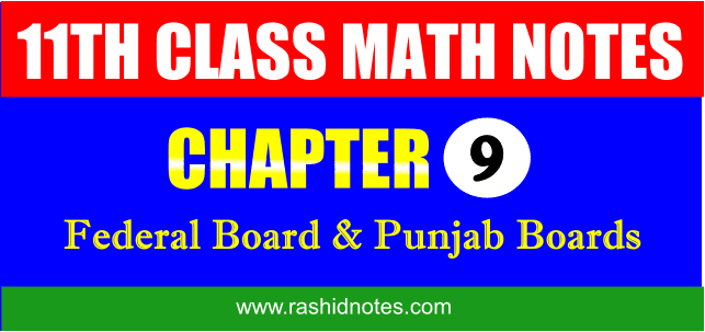 F.Sc. Part-1 (1st Year) Math Chapter 9 Notes Free Download