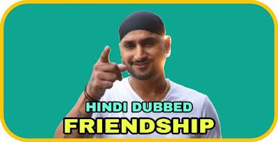 Friendship Hindi Dubbed Movie