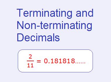 Terminating and Non-terminating Decimals
