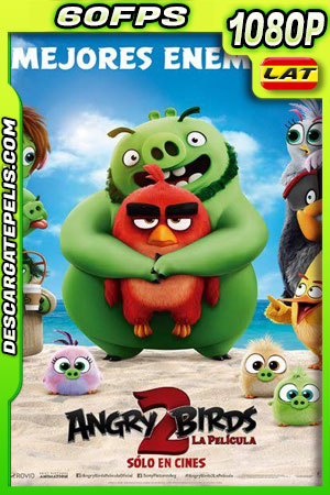 Angry Birds 2 la película (2019) 1080p 60FPS BDrip Latino – Ingles