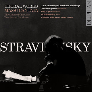 Stravinsky - Mass, Cantata - Choir of St Mary's Cathedral Edinburgh - Delphian