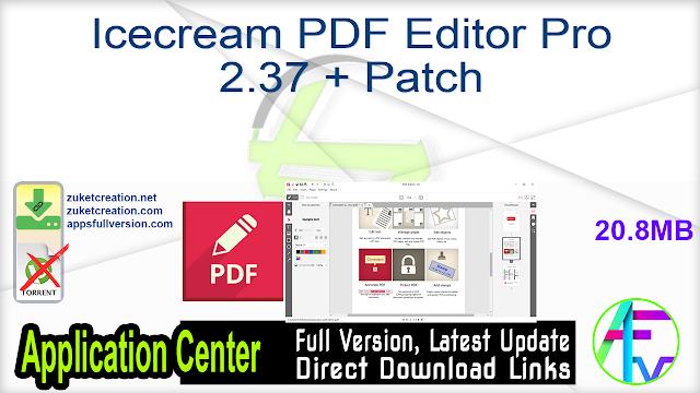 Icecream PDF Editor Pro 2.37 + Patch