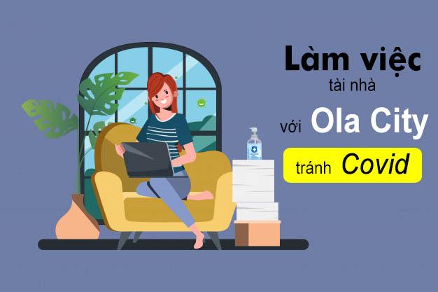 Làm-việc-tại-nhà-Ola-City