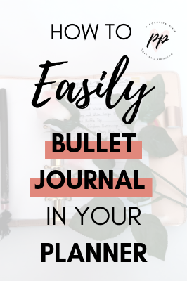 How to Easily Bullet Journal in Your Planner