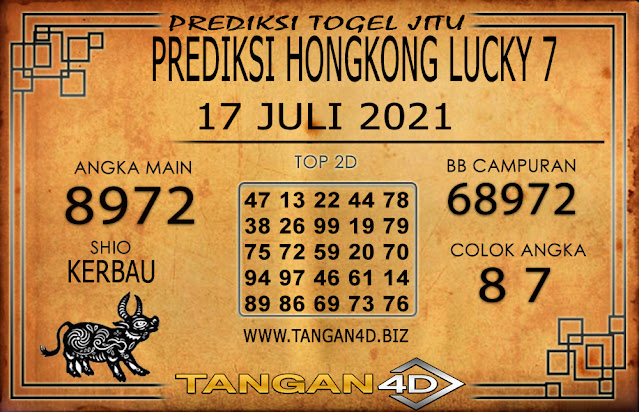 PREDIKSI TOGEL HONGKONG LUCKY7 TANGAN4D 17 JULI 2021