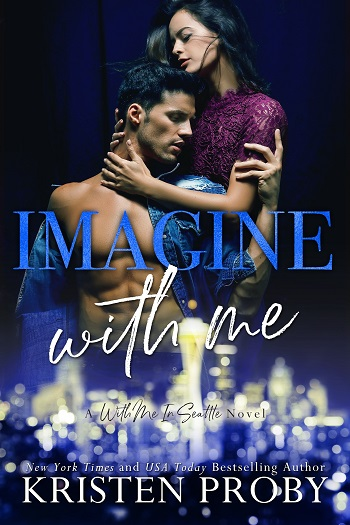 Imagine With Me by Kristen Proby