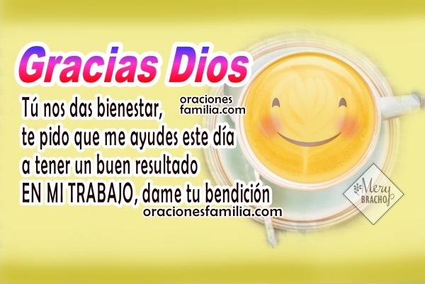 Oración de inicio del día, oración nueva de la mañana, frases lindas con imágenes y oraciones por Mery Bracho.