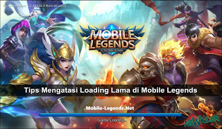 Tips Mengatasi Loading Lama di Mobile Legends, Jamin Ampuh