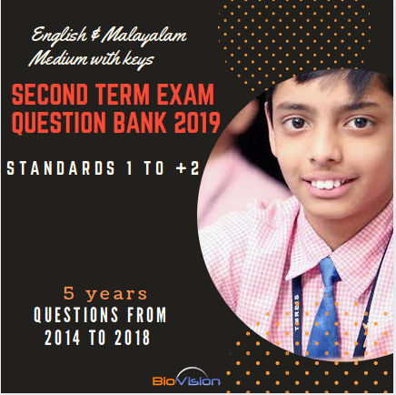 SECOND TERM EXAM QUESTION BANK 2019 - STANDARDS 1 TO +2  - MALAYALAM AND ENGLISH MEDIUM QUESTIONS WITH KEYS - 5 YEARS QUESTIONS FROM 2014, 2015, 2016, 2017, 2018