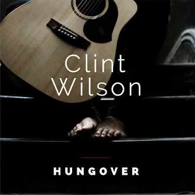 Clint Wilson Unveils New Single 'Hungover'