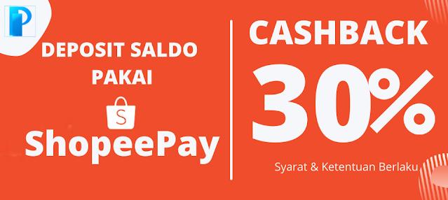 Deposit Saldo Dapat Cashback 30% Pakai ShopeePay