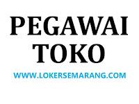 Lowongan Pegawai Toko di Mall Kota Semarang