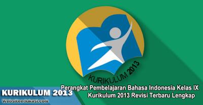 Perangkat Pembelajaran Bahasa Indonesia Kelas 9 Semester 2 K13 Revisi 2019