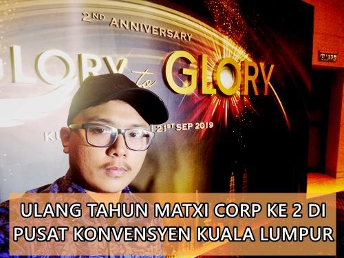 Sambutan Ulang Tahun Matxi Corp ke 2 di Pusat Konvensyen Kuala Lumpur