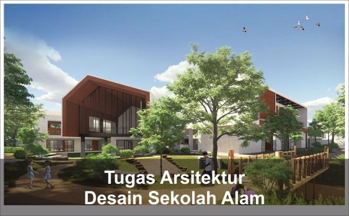 desain sekolah alam