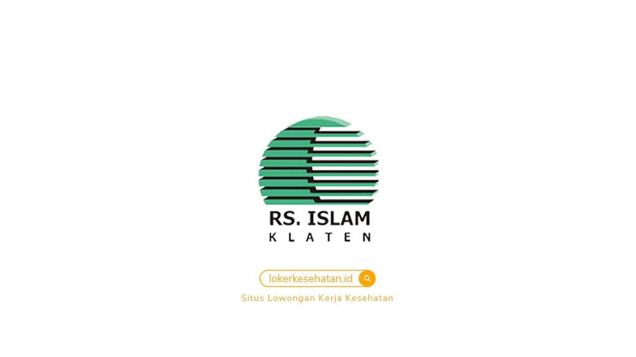 loker RSU Islam Klaten Jawa Tengah