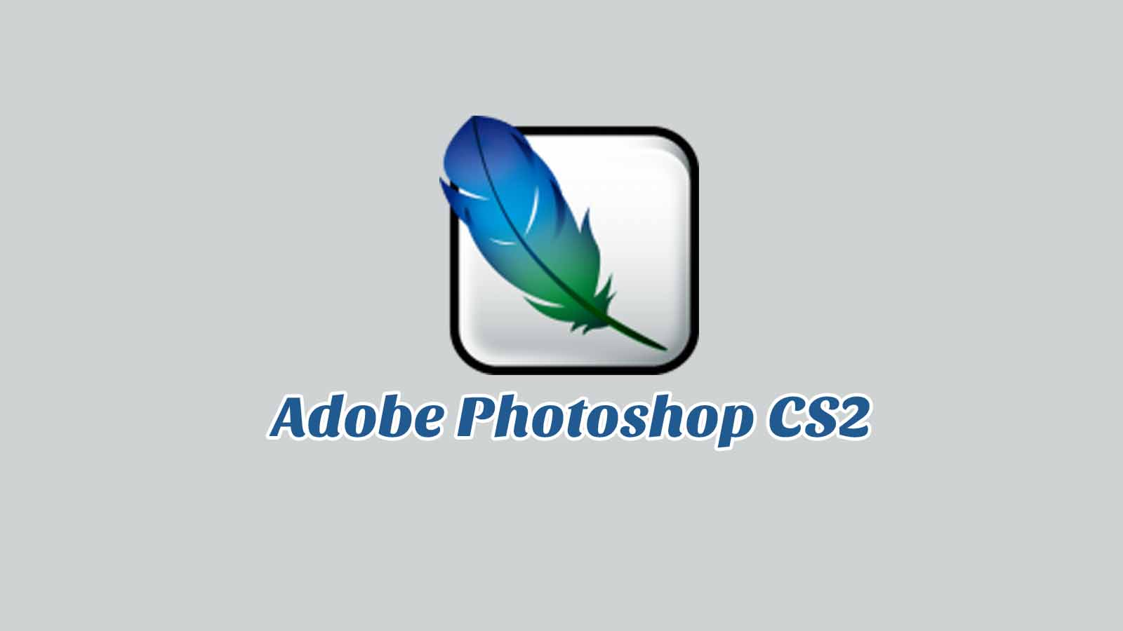Daftar Isi Adobe Photoshop CS2