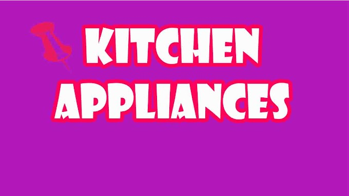 Tips To Choose Kitchen Appliances That Suits Your Budget