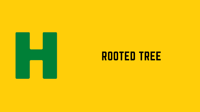 HackerRank Rooted Tree problem solution