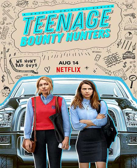 Teenage Bounty Hunters (2020) Season 1 Complete Dual Audio [Hindi-English] NF 720p WEB-DL ESubs Download