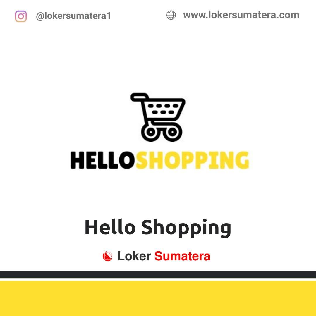 Lowongan Kerja Pekanbaru: Hello Shopping Februari 2021