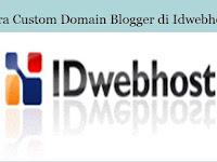 Tutorial Cara Custom Domain Blogspot di Idwebhost