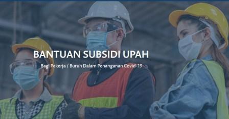 Bantuan Subsidi Upah (BSU) 2021