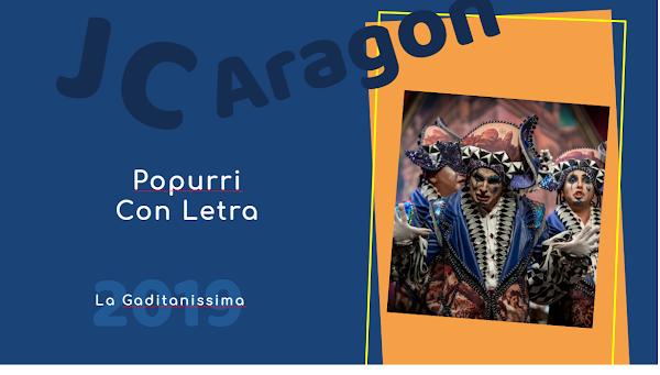 """👁️🗨️Popurri con LETRA de Juan Carlos Aragón⚫ """"La Gaditanissima""""💙💛 (2019)"""