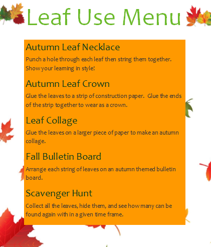 Bring leaves into learning using one of the ideas from this menu with your preschool, kindergarten, first grade, second grade, third grade, fourth grade, fifth grade or sixth grade learner.