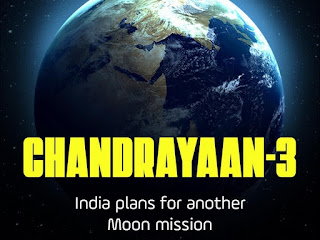 CHANDRAYAAN-3  India plans for another Moon mission