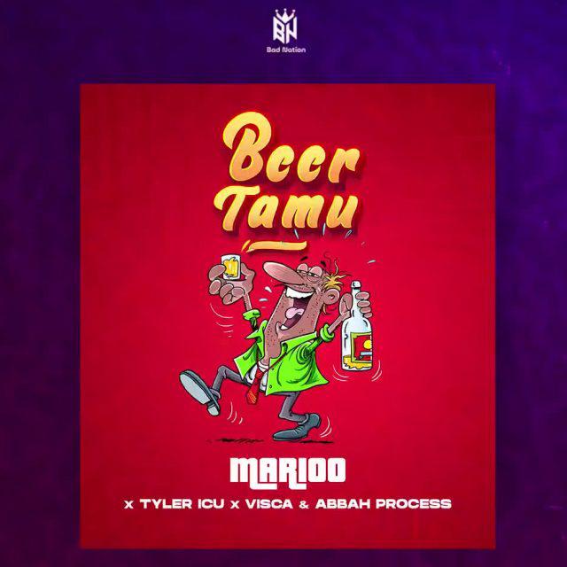 AUDIO   MARIOO FT TYLER ICU X VISCA X ABBAH PROCESS - BEER TAMU   DOWNLOAD NOW