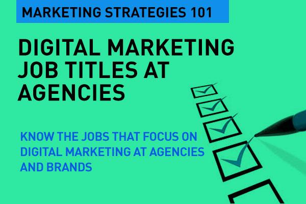Digital Marketing Job Titles at Agencies Digital Marketing