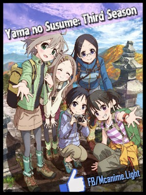 Yama no Susume: Third Season [07/??][MEGA] HDTV | 720P [60MB][Sub Español]
