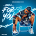DOWNLOAD Mp3: Dyzko - For You